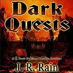 Dark Quests | J.R. Rain