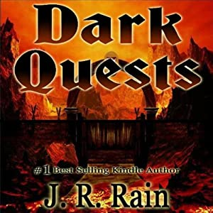 Dark Quests | [J. R. Rain]