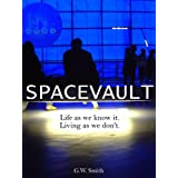 SPACEVAULT (A Young Adult Science Fiction Novel) (Kindle Edition) newly tagged