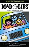 img - for Mad Libs on the Road by Price, Roger, Stern, Leonard (1999) Paperback book / textbook / text book