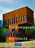 Contemporary American Architects, Volume 2 (3822885894) by Jodidio, Philip
