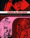 Jaime Hernandez Love and Rockets: Maggie the Mechanic v. 1