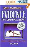 Evidence That Demands a Verdict, 1: Historical Evidences for the Christian Faith