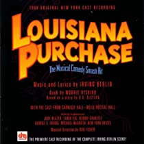 Lousiana Purchase-The Musical Comedy Smash Hit: 1996 Original New York Cast Recording
