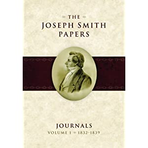 The Joseph Smith Papers: Journals, Vol. 1: 1832-1839 Dean Jessee, Ronald Esplin and Richard Lyman Bushman