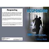 Responding EMS: It Happens Now