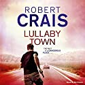 Lullaby Town (       UNABRIDGED) by Robert Crais Narrated by Mel Foster
