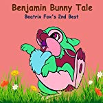 The Tale of Benjamin Bunny: Beatrix Potter's 2nd Best | Beatrix Potter