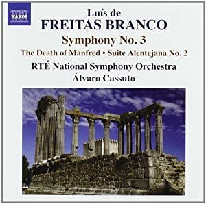 Branco: Orchestral Works 3 (Symphony No.3/ Suite No.2/ Death of Manfred)