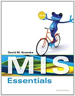 MIS Essentials Plus 2014 MyMISLab With Pearson EText -- Access Card Package (4th Edition)