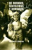 echange, troc Hector A. Linares - de Duendes, Fantasmas y Demonios