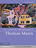 img - for The Cambridge Introduction to Thomas Mann (Cambridge Introductions to Literature) book / textbook / text book