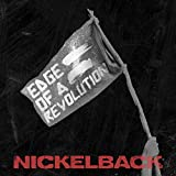 Nickelback Edge Of A Revolution