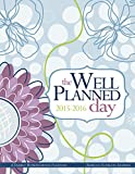 Well Planned Day Family Homeschool Planner, July 2015 - June 2016