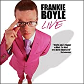 Frankie Boyle Live | [Frankie Boyle]