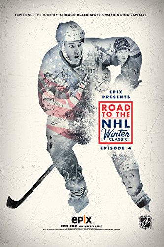 epix-presents-road-to-the-nhl-winter-classic-ep-4