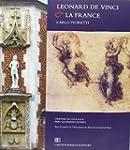 Leonard De Vinci et la France