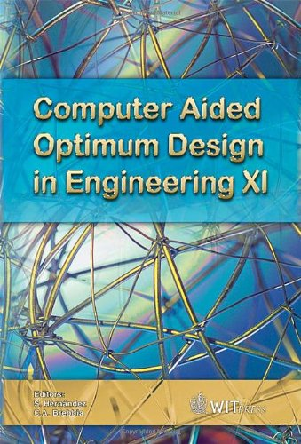 Computer Aided Optimum Design in Engineering XI: 106 (WIT Transactions on the Built Environment)