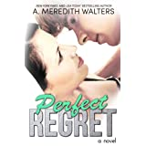 Perfect Regret (Bad Rep) ~ A. Meredith Walters