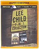 Lee Child - Echo Burning and Without Fail (2-in-1 Collection) (Jack Reacher Series)