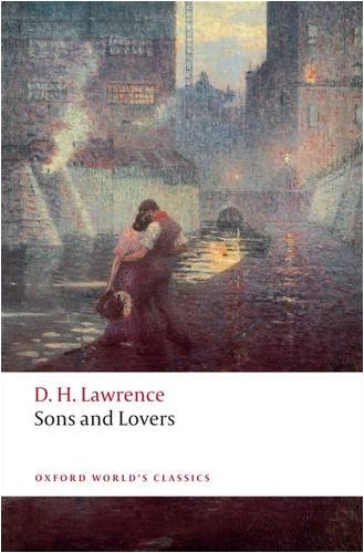 Sons and Lovers (Oxford World's Classics)