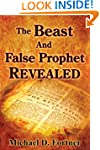 The Beast and False Prophet Revealed...