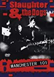 echange, troc Slaughter And The Dogs - Manchester 01