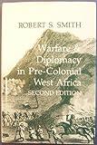 War & Diplomacy in W. Africa (