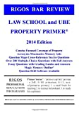 Rigos Bar Review Law School and UBE Property Primer