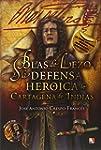 Blas De Lezo Y La Defensa Heroica De...