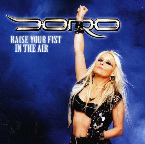 Raise Your Fist In The Air Ep by Doro