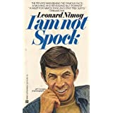 I Am Not Spockby Leonard Nimoy
