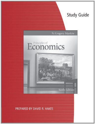 Study Guide for Mankiw's Principles of Economics, 6th