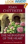 The Monastery of the Heart: An Invita...