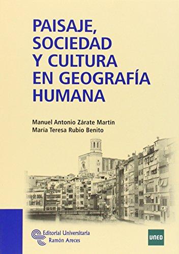Paisaje, sociedad y cultura en geografía humana (Manuales)