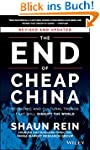 The End of Cheap China, Revised and U...
