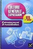 echange, troc Jeanne Beltrando, Raphaële Le Pen - Culture générale et expression BTS 1re année - Cahier d'entrainement et rémédiation