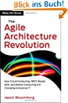 The Agile Architecture Revolution: Ho...