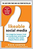 img - for Likeable Social Media, Revised and Expanded: How to Delight Your Customers, Create an Irresistible Brand, and Be Amazing on Facebook, Twitter, LinkedIn, Instagram, Pinterest, and More book / textbook / text book