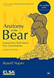 img - for Anatomy of the Bear: Lessons from Wall Street's Four Great Bottoms by Russell Napier (2009) Hardcover book / textbook / text book