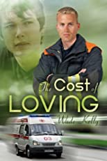 The Cost of Loving (Unconditional Love)