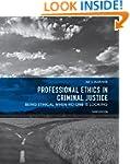 Professional Ethics in Criminal Justi...