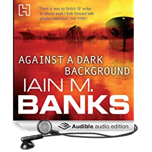 Against a Dark Background (Unabridged)