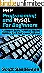 PHP Programming and MySQL For Beginne...