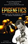 Epigenetics: The Death of the Genetic...