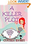 A Killer Plot (A Nosey Neighbor Myste...