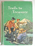img - for Trails to Treasure: The Ginn Basic Readers: Fifth Reader book / textbook / text book