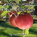 Adam and Eve's Diaries Audiobook by Mark Twain Narrated by Walter Zimmerman, Cindy Hardin Killavey