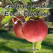 Adam and Eve's Diaries  | [Mark Twain]