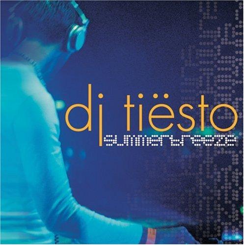 DJ Tiesto - Summerbreeze - Zortam Music
